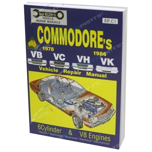Workshop Repair Manual Commodore VB VC VH VK 6cyl + V8 Max Ellery Car Book New Holden 1978-1986