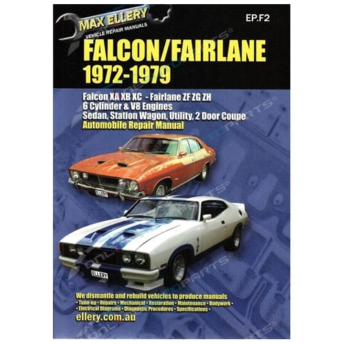Workshop Manual Falcon XA XB XC Fairlane ZF ZG ZH 72-79 6+V8 Ford Repair Book