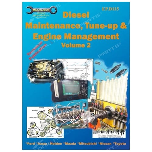 New Diesel Maintenance Tune-up & Engine Management Volume 2 Ford Isuzu Mitsubishi Nissan Toyota Book