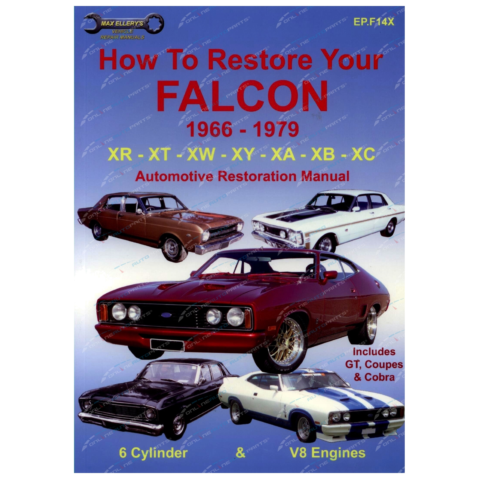 Restoration Manual Book Falcon XR XT XW XY XA XB XC How to Restore your Ford