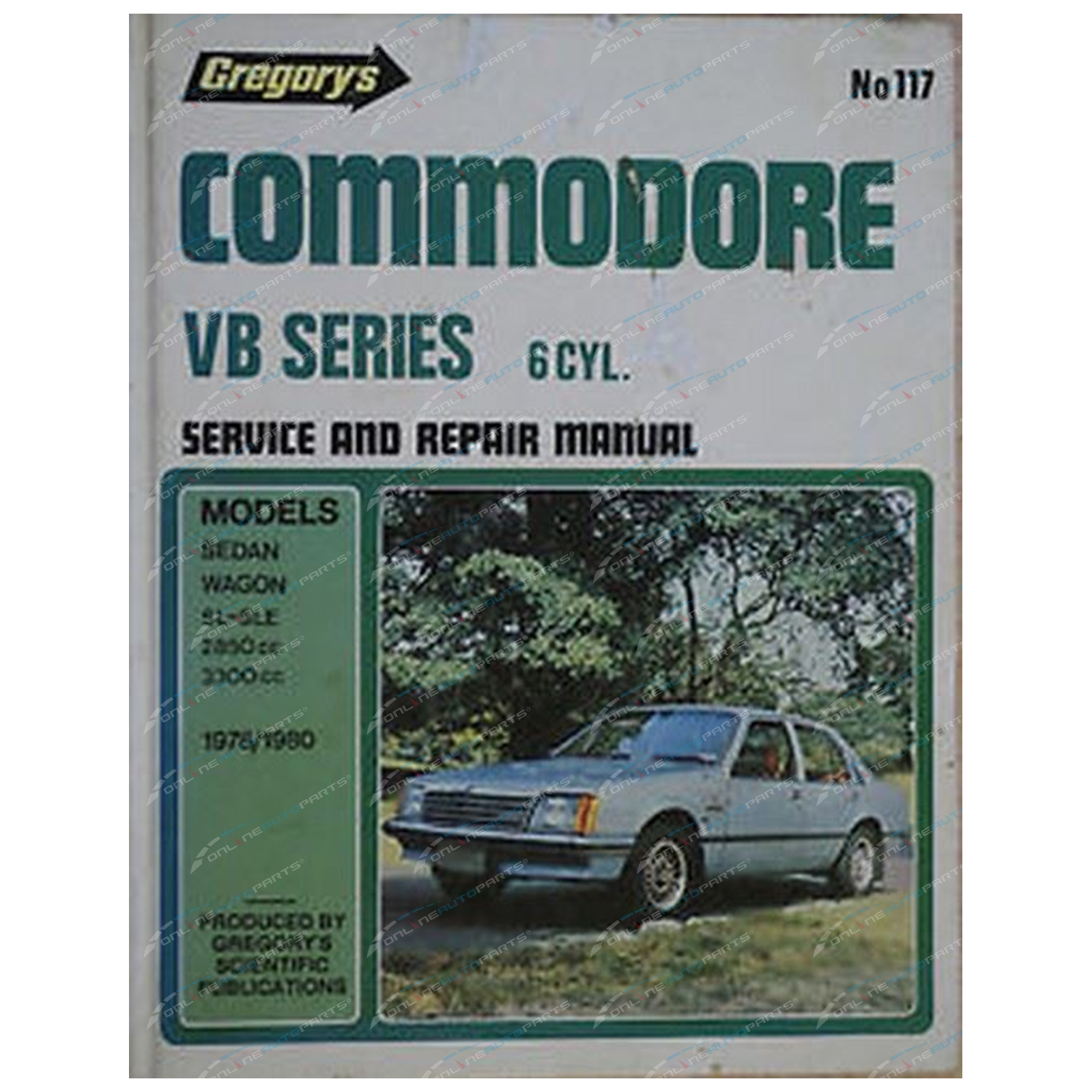 Gregory's Workshop Repair Manual Book Holden Commodore VB 6Cylinder 1978 1979 1980