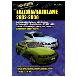 Workshop Repair Manual Ford Falcon 2002-08 BA BF XR6 XR8 Fairmont Car Book New Max Ellery