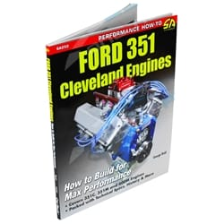 Ford 351 Cleveland Engine Build For Max Performance - Automotive Book - SA252 | ZPN-30247